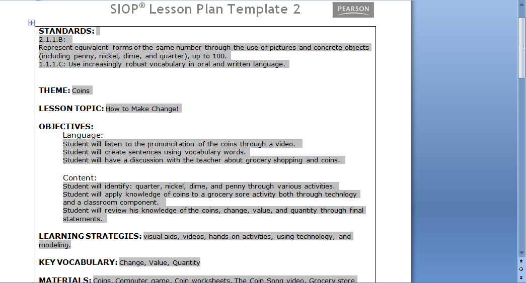 math siop lesson plan Siop® lesson plan template 2 © 2008 pearson education, inc standards: theme: lesson topic: objectives: language.